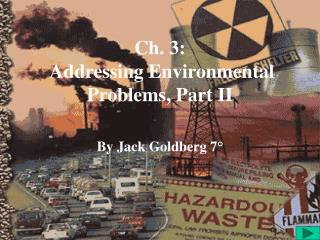 Ch. 3:   Addressing Environmental Problems, Part II
