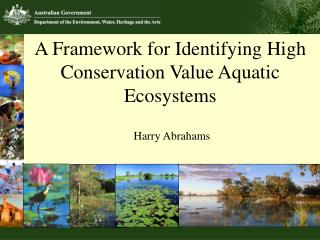 A Framework for Identifying High Conservation Value Aquatic Ecosystems