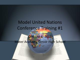 Model United Nations Conference Training #1
