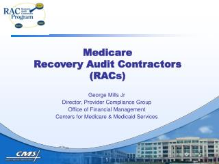 Medicare Recovery Audit Contractors (RACs)