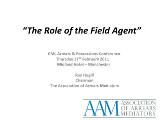 """The Role of the Field Agent"""