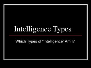 Intelligence Types