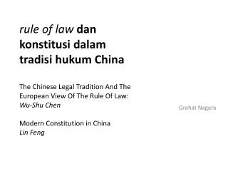 Rule of law dan konstitusi dalam tradisi hukum China  The Chinese Legal Tradition And The European View Of The Rule Of L