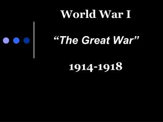 World War I   The Great War   1914-1918