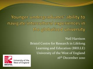 Younger undergraduates' ability to navigate intercultural experiences in the globalised university