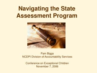 Navigating the State Assessment Program