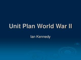 Unit Plan World War II