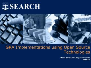 GRA Implementations using Open Source Technologies