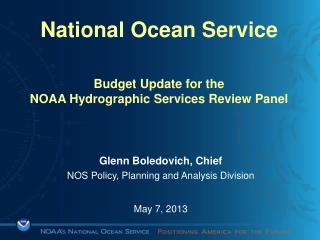 National Ocean Service Budget Update for the NOAA Hydrographic Services Review Panel