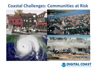 Coastal Challenges: Communities at Risk