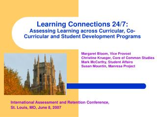 Learning Connections 24/7:  Assessing Learning across Curricular, Co-Curricular and Student Development Programs