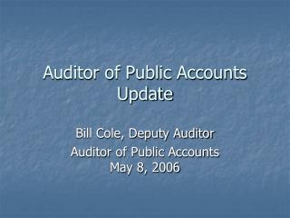 Auditor of Public Accounts Update