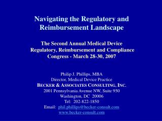 Navigating the Regulatory and Reimbursement Landscape The Second Annual Medical Device   Regulatory, Reimbursement and C