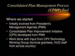 Consolidated Plan Management Process (CPMP) Tool