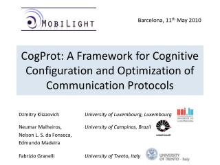CogProt: A Framework for Cognitive Configuration and Optimization of Communication Protocols