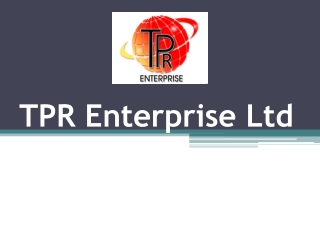 TPR Enterprise Ltd