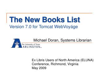 The New Books List Version 7.0 for Tomcat WebVoyáge