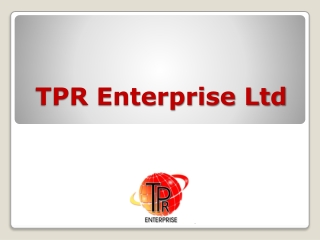 TPR Enterprise - What We Do