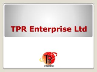 TPR Enterprise Ltd - What We Do