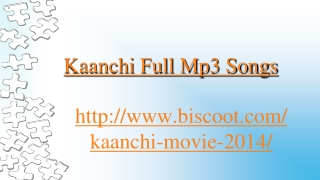 Kaanchi Full Mp3 Songs