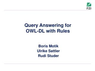 Query Answering for OWL-DL with Rules
