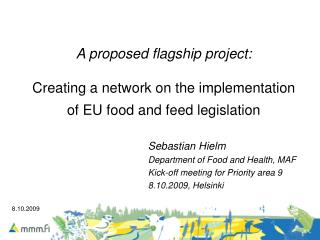 A proposed flagship project: Creating a  network on the implementation of EU food and feed legislation