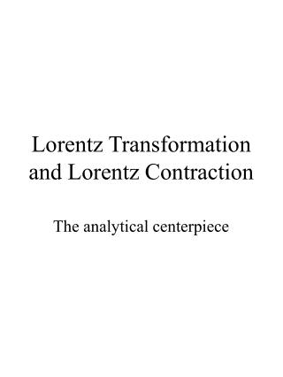 Lorentz Transformation and Lorentz Contraction