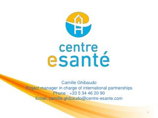 Camille Ghibaudo Project manager in charge of international partnerships Phone : +33 5 34 46 20 90 Email: camille.ghibau