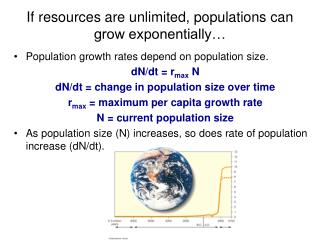 If resources are unlimited, populations can grow exponentially