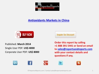 2018 China Antioxidants Industry Present Scenario and the Gr