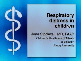 Respiratory distress in children