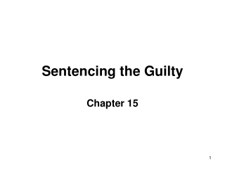 Sentencing the Guilty