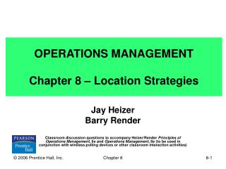 OPERATIONS MANAGEMENT Chapter 8 – Location Strategies