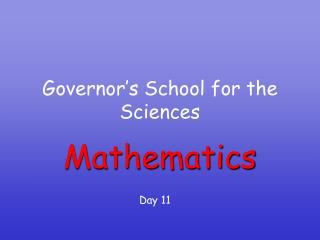 Governor's School for the Sciences