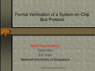 Formal Verification of a System-on-Chip Bus Protocol