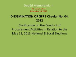 DepEd Memorandum  No. 222, s. 2012  December 14, 2012