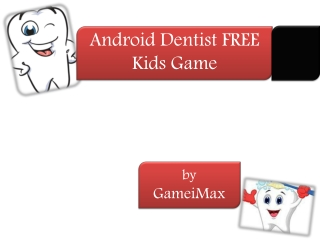 Android Dentist FREE Kids Game