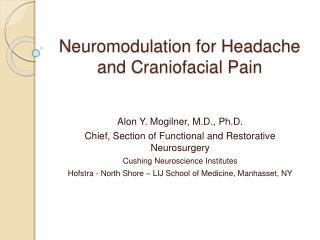 Neuromodulation  for Headache and Craniofacial Pain