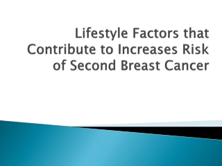 Lifestyle Factors that Contribute to Increases Risk of Secon
