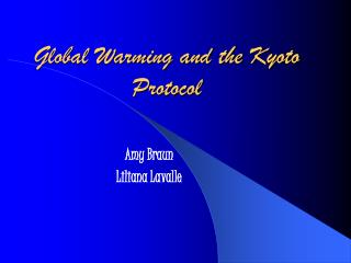 Global Warming and the Kyoto Protocol