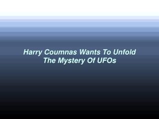 Harry Coumnas Wants To Unfold The Mystery Of UFOs