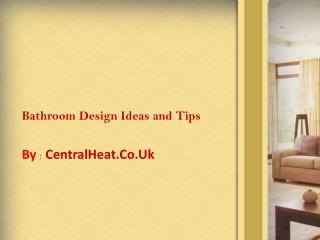 Bathroom design ideas and tips