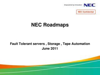 NEC Roadmaps