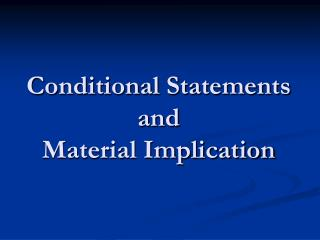 conditional statements and material implication