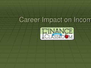 Career Impact on Income