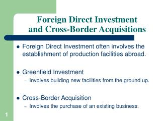 Foreign Direct Investment  and Cross-Border Acquisitions