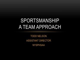 NYSPHSAA Sportsmanship presentatIon (2014)