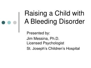 Raising a Child with A Bleeding Disorder