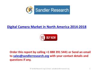 2018 Digital Camera Market in North America Present Scenario