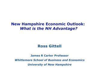 New Hampshire Economic Outlook: What is the NH Advantage?